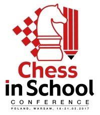 """MIĘDZYNARODOWA KONFERENCJA METODYCZNA """"Chess in School"""" 19 – 20 maja 2017 r."""