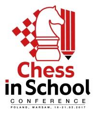 """MIĘDZYNARODOWA KONFERENCJA METODYCZNA """"Chess in School"""" 19 – 20 maja 2017 r. – sprawozdanie"""